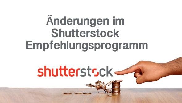 Shutterstock Empfehlungsprogramm Änderung