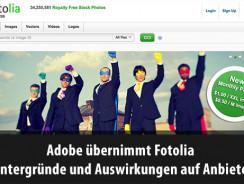 Adobe übernimmt Fotolia – Hintergründe und Auswirkungen auf Anbieter