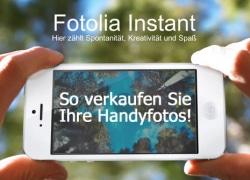 """Handyfotos bei Fotolia verkaufen mit neuer """"Instant"""" App"""