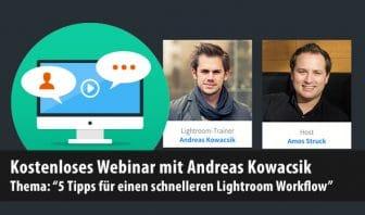 """Webinar-Wiederholung online: Thema: """"5 Tipps für einen schnelleren Lightroom Workflow"""""""